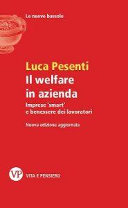 libro Luca Pesenti welfare in azienda